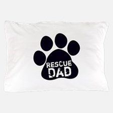 Rescue Dad Pillow Case