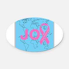 OYOOS JOY support cancer design Oval Car Magnet