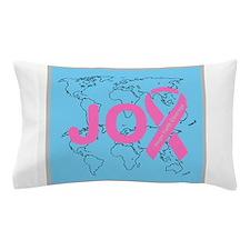 OYOOS JOY support cancer design Pillow Case
