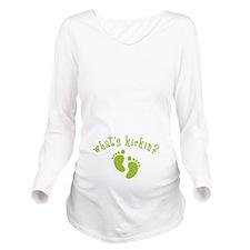 Whats Kickin Green Long Sleeve Maternity T-Shirt
