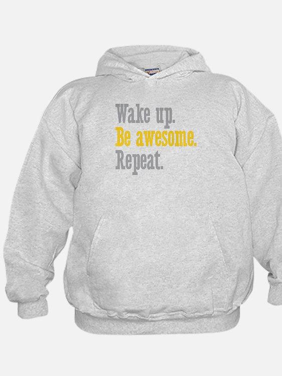 Wake Up Be Awesome Hoodie