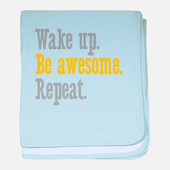 Wake Up Be Awesome baby blanket