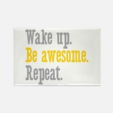 Wake Up Be Awesome Rectangle Magnet (10 pack)