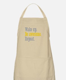 Wake Up Be Awesome Apron