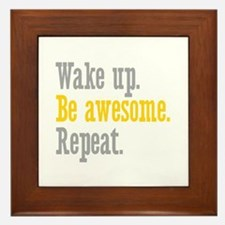 Wake Up Be Awesome Framed Tile