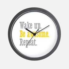 Wake Up Be Awesome Wall Clock