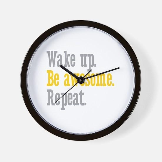 Wake Up Be Awesome Wall Clock