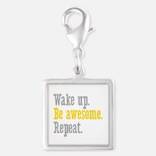 Wake Up Be Awesome Silver Square Charm