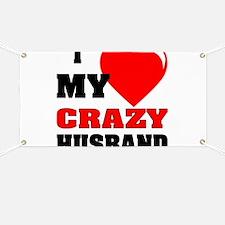 Love My Crazy Husband Banner