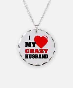Love My Crazy Husband Necklace