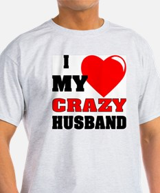 Love My Crazy Husband T-Shirt