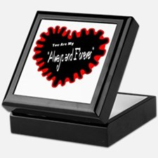 Always And Forever-Heatwave Keepsake Box