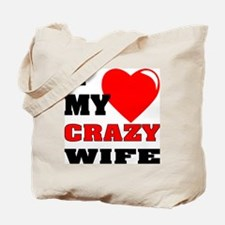 I Love My Crazy Wife Tote Bag