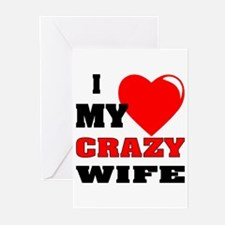 I Love My Crazy Wife Greeting Cards (Pk of 20)
