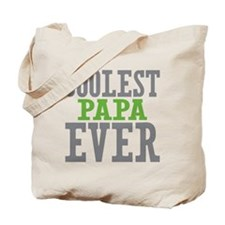 Coolest Papa Ever Tote Bag