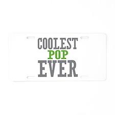 Coolest Pop Ever Aluminum License Plate