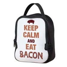 Keep Calm Eat Bacon Neoprene Lunch Bag