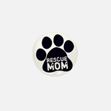 Rescue Mom Mini Button (10 pack)