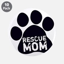 """Rescue Mom 3.5"""" Button (10 pack)"""