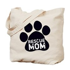 Rescue Mom Tote Bag