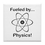 Fueled by Physics Tile Coaster