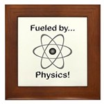 Fueled by Physics Framed Tile