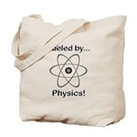 Fueled by Physics Tote Bag