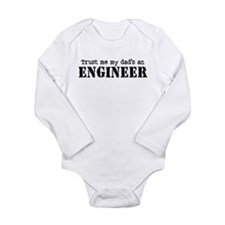 Trust Me My Dad's An Engineer Body Suit
