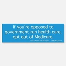 Opt Out Of Medicare Bumper Sticker (Blue)