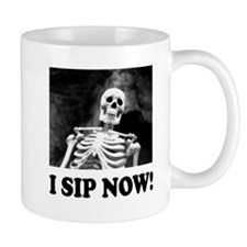 "Lost Skeleton ""I sip now!"" Mugs"