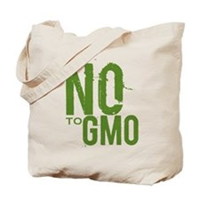 Say NO to GMO Tote Bag
