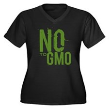 Say NO to GMO Plus Size T-Shirt