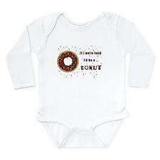 If I Were Food I'd Be Long Sleeve Infant Bodysuit