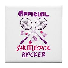 OFFICIAL SHUTTLECOCK BLOCKER Tile Coaster