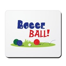 BOCCE BALL! Mousepad