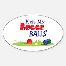 Kiss My BOCCE BALLS Decal