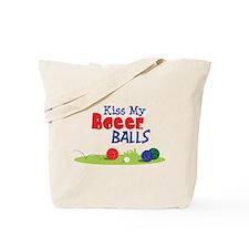 Kiss My BOCCE BALLS Tote Bag
