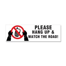Please hang up! Watch the road! Car Magnet 10 x 3