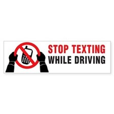 Stop Texting While Driving Bumper Sticker
