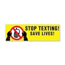 Stop Texting! Save Lives! Car Magnet 10 X 3