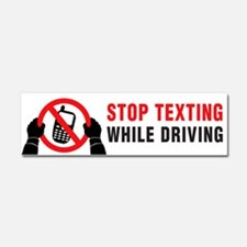 Stop Texting While Driving! Car Magnet 10 X 3