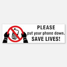 Put The Phone Down Bumper Bumper Sticker