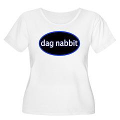 Dag nabbit T-Shirt