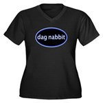 Dag nabbit Women's Plus Size V-Neck Dark T-Shirt