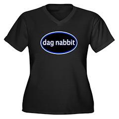 Dag nabbit Women's Plus Size V-Neck Dark T-Shirt