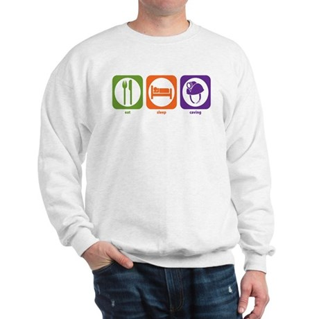 Eat Sleep Caving Sweatshirt