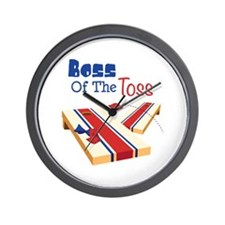 BOSS OF THE TOSS Wall Clock