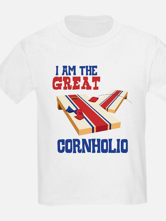 I AM THE GREAT CORNHOLIO T-Shirt