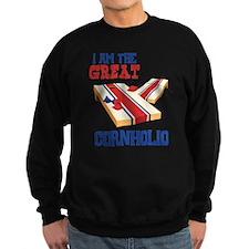 I AM THE GREAT CORNHOLIO Sweatshirt