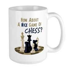 HOW ABOUT A NICE GAME OF CHESS? Mugs